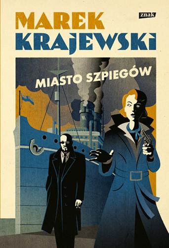 okładka Miasto szpiegów książka |  | Marek Krajewski