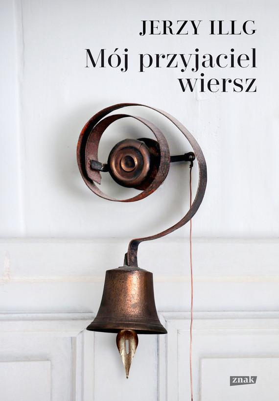 okładka Mój przyjaciel wierszksiążka      Jerzy Illg
