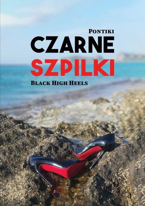 okładka Czarne szpilkiksiążka |  | Pontiki