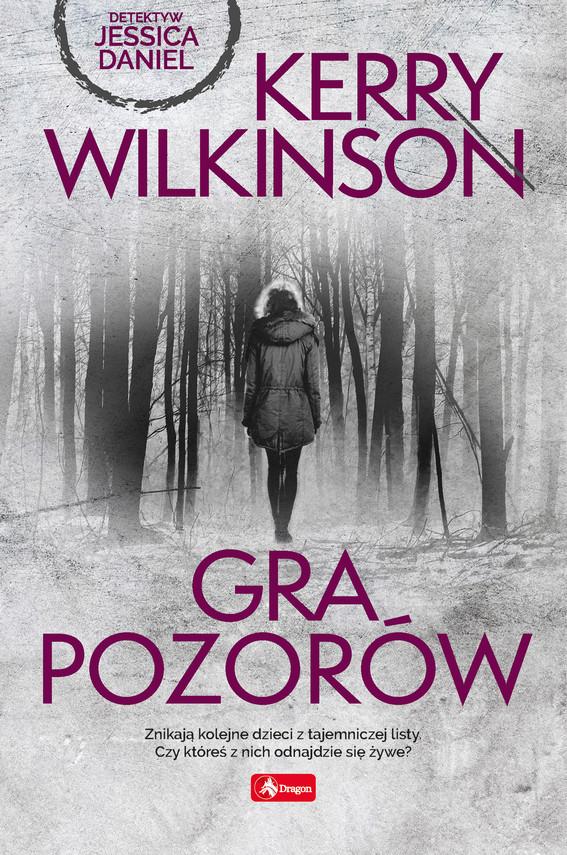 okładka Gra pozorówebook | epub, mobi | Wilkinson Kerry
