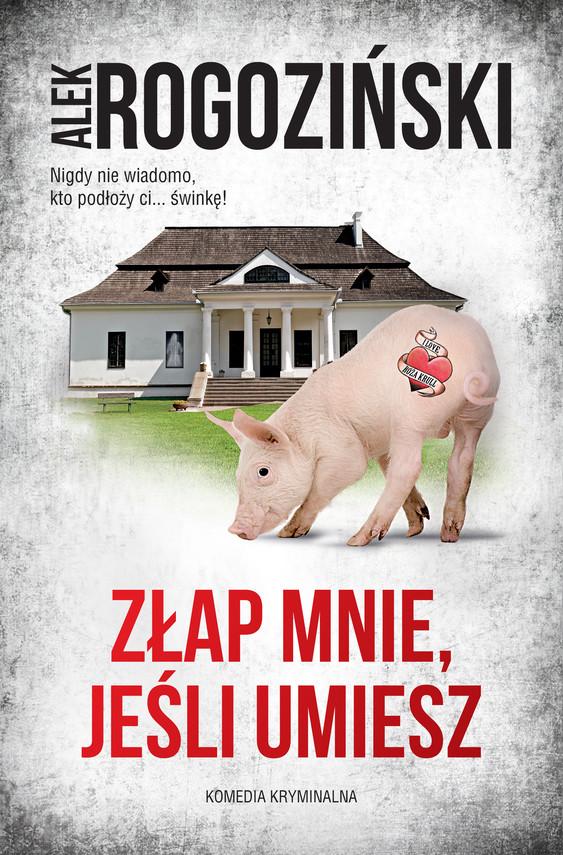 okładka Złap mnie, jeśli umieszebook   epub, mobi   Alek Rogoziński