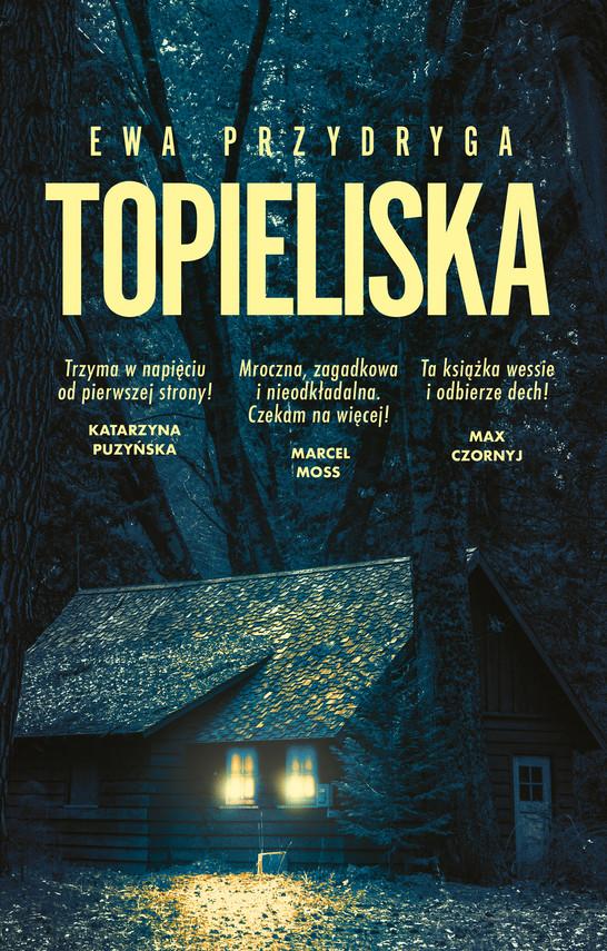 okładka Topieliskaebook | epub, mobi | Ewa Przydryga