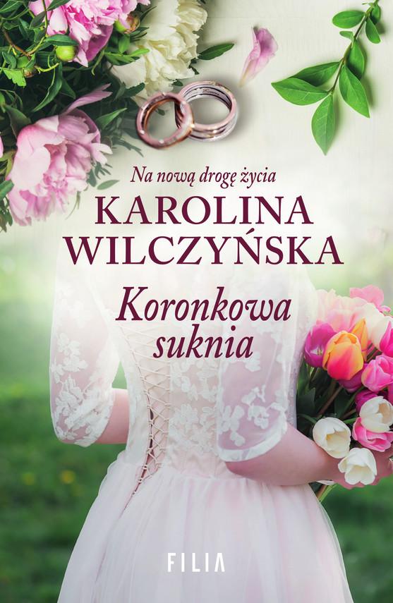 okładka Koronkowa sukniaebook   epub, mobi   Karolina Wilczyńska