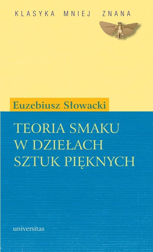 okładka Teoria smaku w dziełach sztuk pięknychebook   pdf   Euzebiusz Słowacki