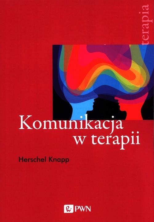 okładka Komunikacja w terapiiksiążka |  | Knapp Herschel