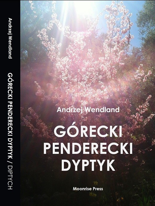 okładka Górecki Penderecki Dyptyk / Górecki Penderecki Diptychksiążka      Wendland Andrzej