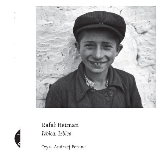 okładka Izbica, Izbicaaudiobook | MP3 | Rafał Hetman