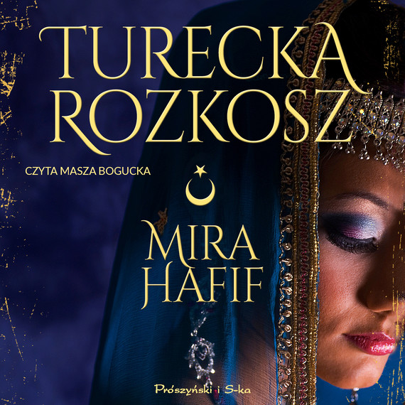okładka Turecka rozkoszaudiobook   MP3   Hafif Mira