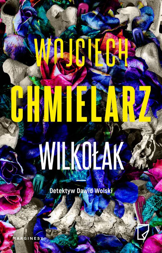 okładka Wilkołakebook | epub, mobi | Wojciech Chmielarz