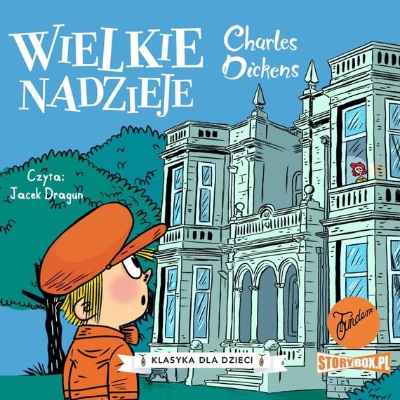 okładka Klasyka dla dzieci. Charles Dickens. Tom 2. Wielkie nadziejeaudiobook | MP3 | Charles Dickens