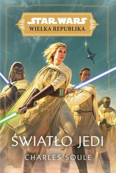okładka Star Wars Wielka Republika. Światło Jediksiążka      Charles Soule