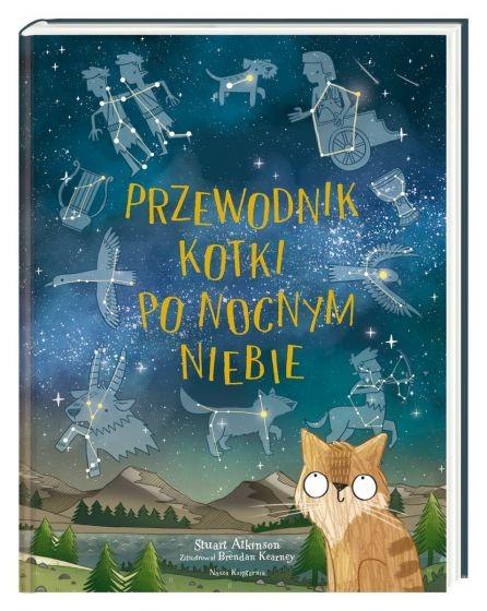 okładka Przewodnik kotki po nocnym niebie książka      Atkinson Stuart