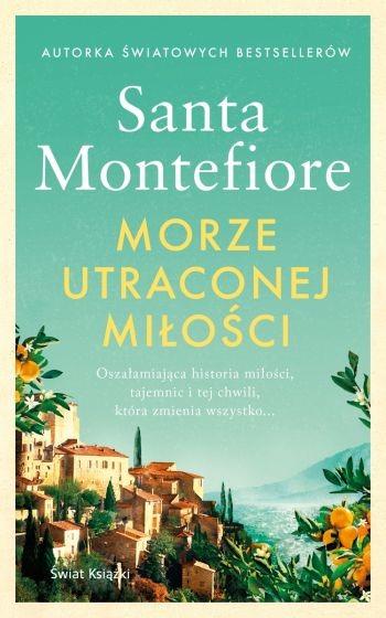 okładka Morze utraconej miłości książka      Santa Montefiore
