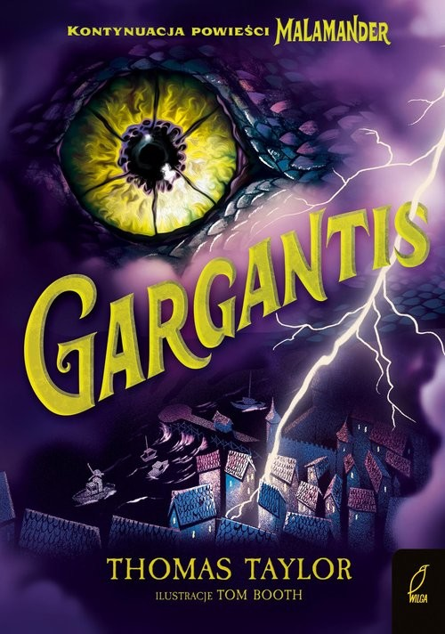 okładka Gargantis Malamander Tom 2książka      Taylor Thomas