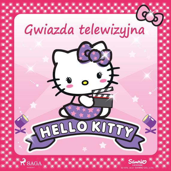 okładka Hello Kitty - Gwiazda telewizyjnaaudiobook | MP3 | – Sanrio
