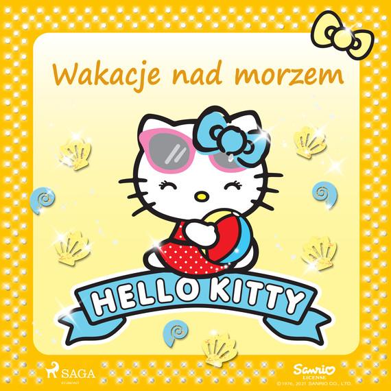 okładka Hello Kitty - Wakacje nad morzemaudiobook | MP3 | – Sanrio
