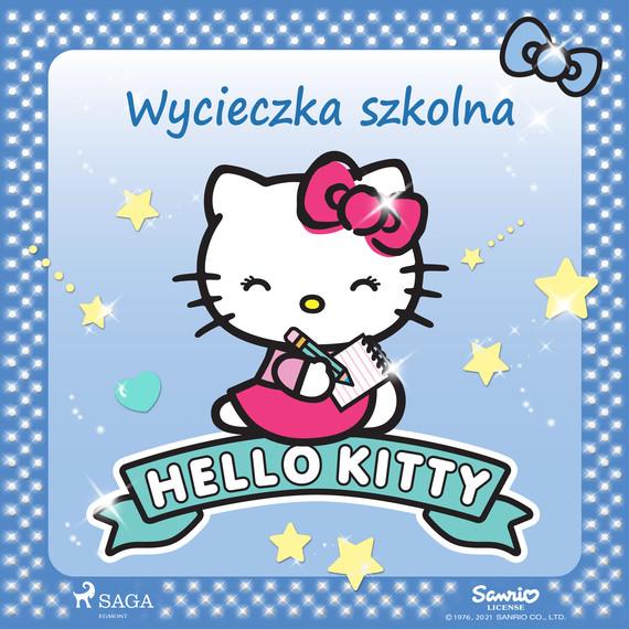 okładka Hello Kitty - Wycieczka szkolnaaudiobook | MP3 | – Sanrio