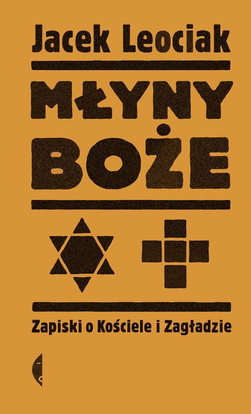 okładka Młyny bożeebook | epub, mobi | Jacek Leociak