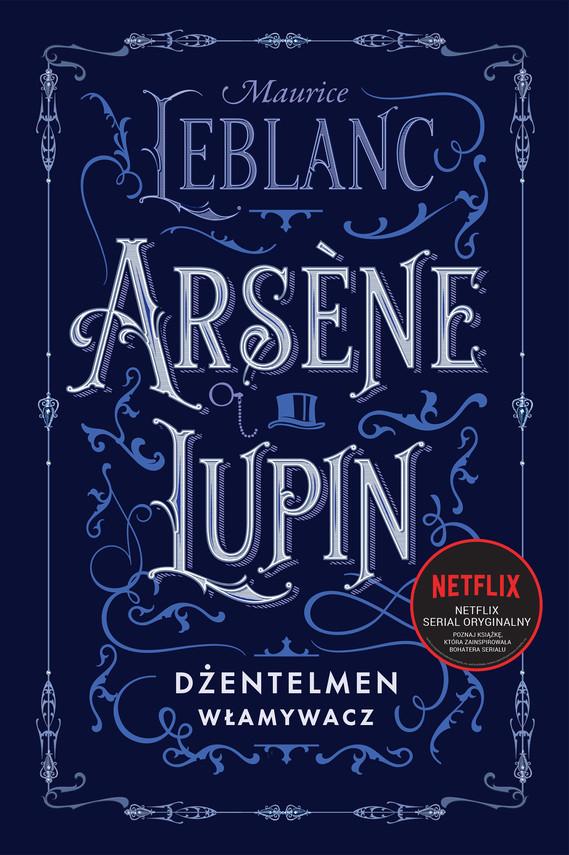 okładka Arsène Lupin, dżentelmen włamywaczebook | epub, mobi | Maurice Leblanc