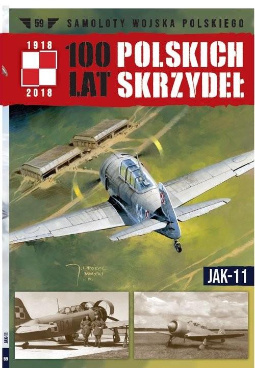 okładka 100 lat polskich skrzydeł Tom 59 JAK-11książka     