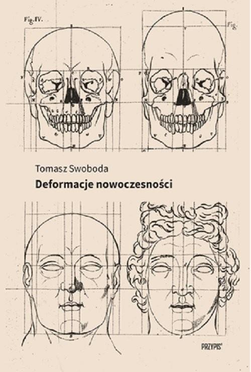 okładka Deformacje nowoczesnościksiążka |  | Tomasz Swoboda