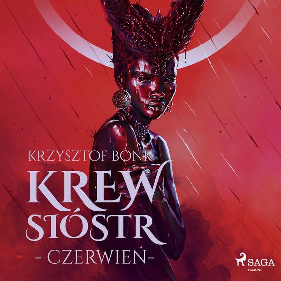 okładka Krew Sióstr. Czerwień VIIIaudiobook   MP3   Krzysztof Bonk