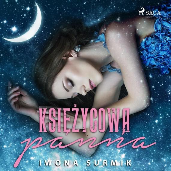 okładka Księżycowa Pannaaudiobook   MP3   Iwona Surmik