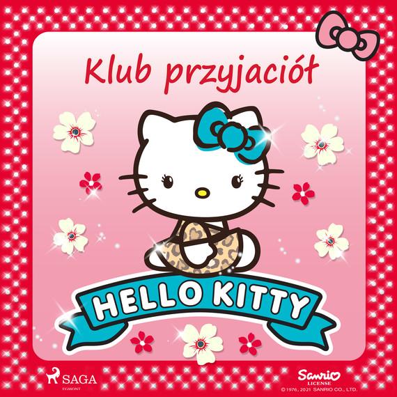 okładka Hello Kitty - Klub przyjaciółaudiobook | MP3 | – Sanrio