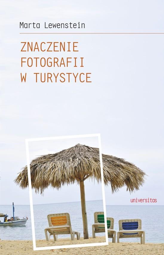 okładka Znaczenie fotografii w turystyceebook | pdf | Lewenstein Marta