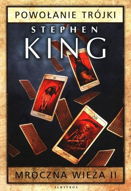 okładka Mroczna wieża Tom 2 Powołanie Trójkiksiążka |  | Stephen King