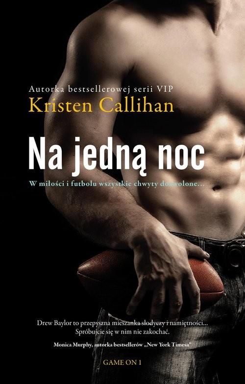 okładka Na jedną nocksiążka |  | Kristen Callihan