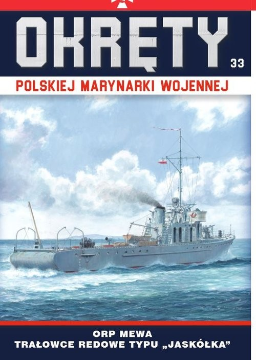 okładka Okręty Polskiej Marynarki Wojennej ORP Mewa - trałowce redowe typu Jaskółkaksiążka |  |