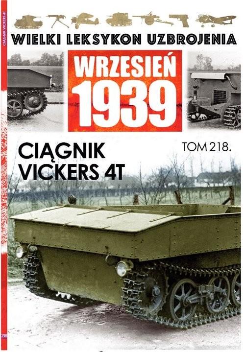 okładka Wielki Leksykon Uzbrojenia. Wrzesień 1939 Ciągniki Vickers 4Tksiążka |  |