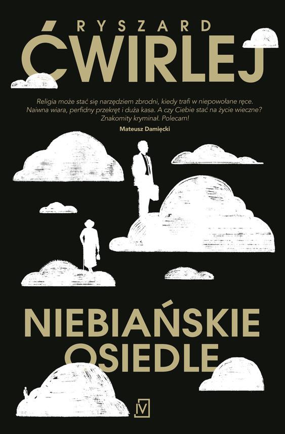 okładka Niebiańskie osiedleebook   epub, mobi   Ryszard Ćwirlej