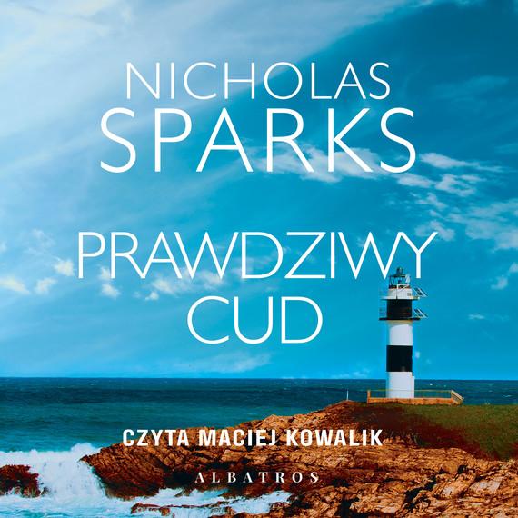 okładka PRAWDZIWY CUDaudiobook | MP3 | Nicholas Sparks