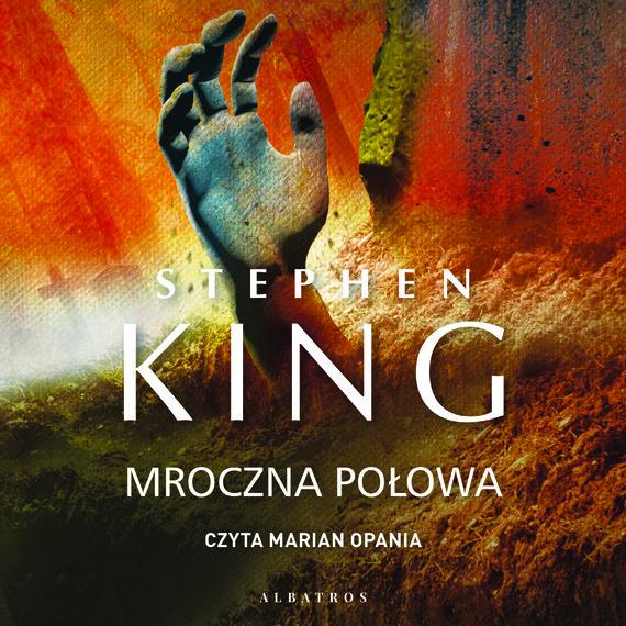 okładka MROCZNA POŁOWAaudiobook   MP3   Stephen King