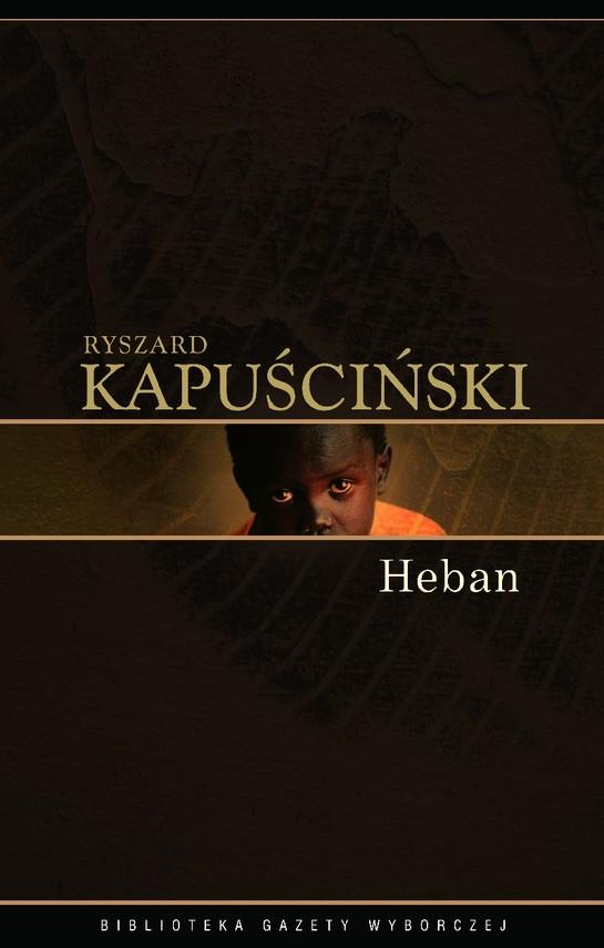 okładka Hebanebook   epub, mobi   Ryszard Kapuściński