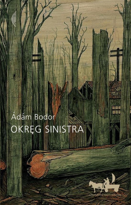 okładka Okręg Sinistraebook   epub, mobi   Ádám Bodor