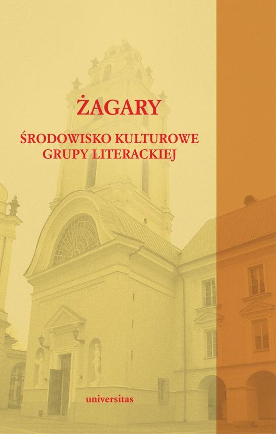 okładka Żagary. Środowisko kulturowe grupy literackiejebook | pdf | Praca Zbiorowa