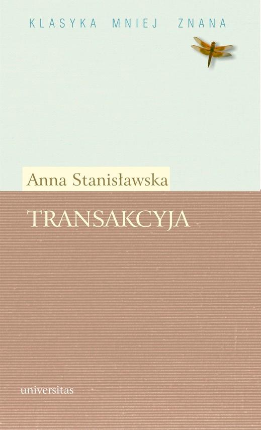 okładka Transakcyja albo Opisanie całego życia jednej sieroty przez żałosne treny od tejże samej pisane roku 1685. Fragmentyebook   pdf   Anna Stanisławska