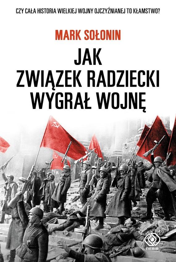 okładka Jak Związek Radziecki wygrał wojnęebook   epub, mobi   Mark Sołonin