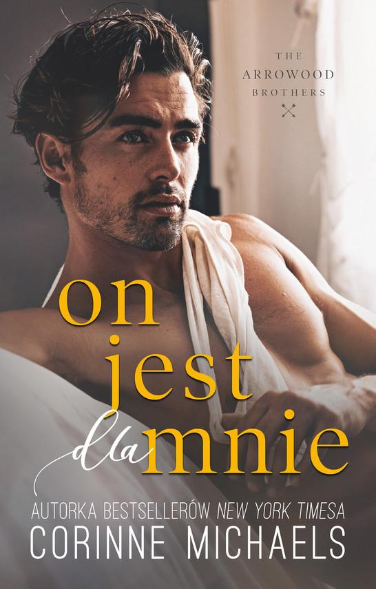 okładka On jest dla mnie (t.3)ebook | epub, mobi | Corinne Michaels