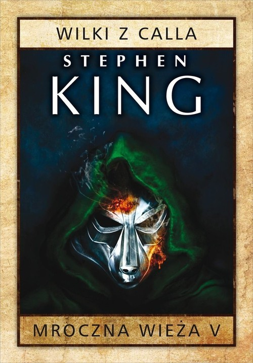 okładka Mroczna Wieża 5 Wilki z Callaksiążka |  | Stephen King