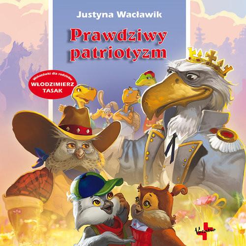 okładka Prawdziwy patriotyzmksiążka      Justyna Wacławik