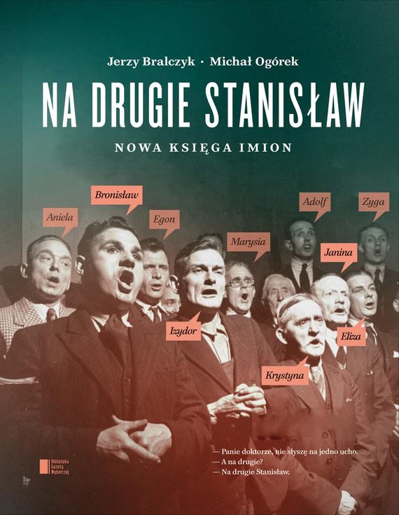 okładka Na drugie Stanisławebook   epub, mobi   Jerzy Bralczyk