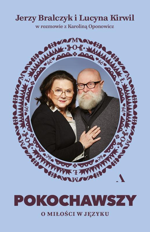 okładka Pokochawszy: O miłości w językuebook | epub, mobi | Jerzy Bralczyk