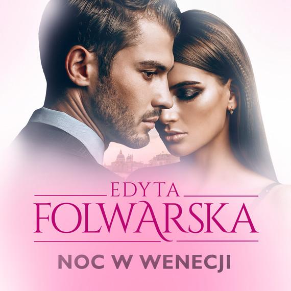 okładka Noc w Wenecjiaudiobook | MP3 | Edyta Folwarska