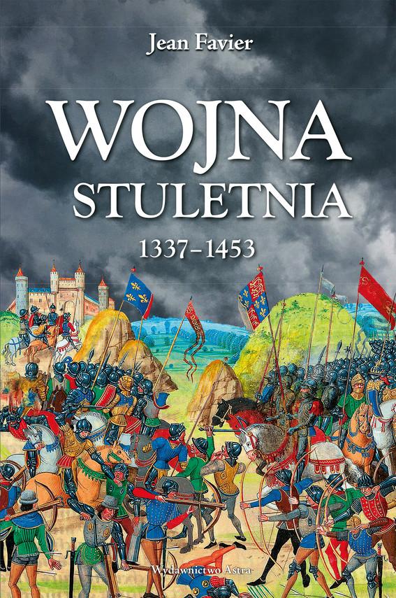 okładka Wojna stuletnia 1337-1453ebook | epub, mobi | Favier Jean