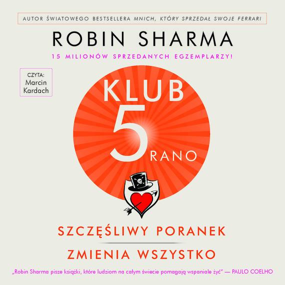 okładka Klub 5 Ranoaudiobook | MP3 | Robin Sharma