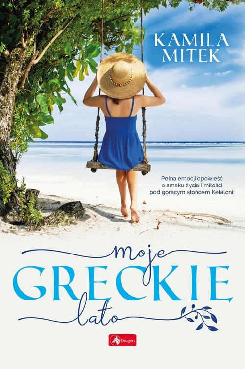 okładka Moje greckie latoksiążka |  | Mitek Kamila